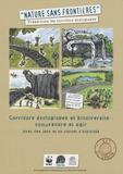 Edouard Garnier - La nature sans frontière, kit de terrain - Corridors écologiques et biodiversité : comprendre et agir avec des jeux et un carnet d'activités.