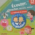 Edouard Gentaz - Ecouter, toucher, écrire, mimer... - La méthode de lecture 4-6 ans. 1 CD audio