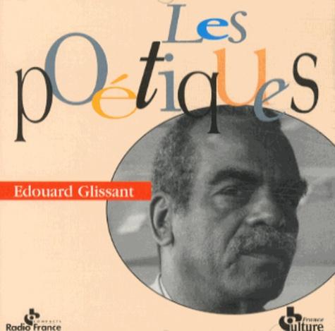Edouard Glissant - Les Grands Chaos. 1 CD audio