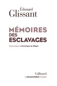 Edouard Glissant - Mémoires des esclavages - La fondation d'un centre national pour la mémoire des esclavages et de leurs abolitions.