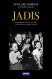 Edouard Herriot - Jadis, d'une guerre à l'autre (1914-1936) - Tome 2, 1934-1936.
