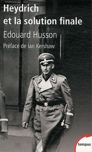 Edouard Husson - Heydrich et la solution finale.