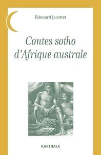 Edouard Jacottet - Contes sotho d'Afrique australe.