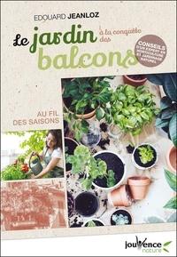 Edouard Jeanloz - Le jardin à la conquête des balcons.