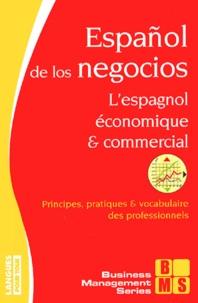 Lespagnol économique et commercial : Español de los negocios - 60 dossiers & 100 tests sur la langue des affaires.pdf