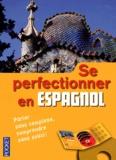 Edouard Jimenez et Maria Inma Calvente - Se perfectionner en espagnol. 3 CD audio