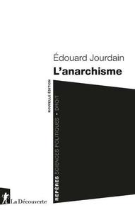 Edouard Jourdain - L'anarchisme.