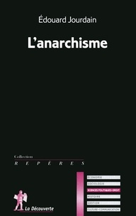 Edouard Jourdain - L'anarchisme.