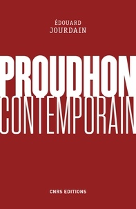Edouard Jourdain - Proudhon contemporain.