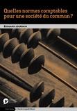 Edouard Jourdain - Quelles normes comptables pour une société du commun ?.