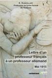 Edouard Kancellary - Lettre d'un professeur français à un professeur allemand (Mai 1915).