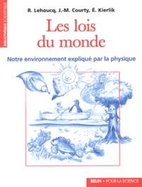 Les lois du monde. - Notre environnement expliqué par la physique.pdf