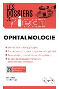 Edouard Koch et Amin Bennedjai - Ophthalmologie - Cas cliniques.