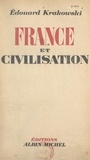 Edouard Krakowski - France et civilisation.
