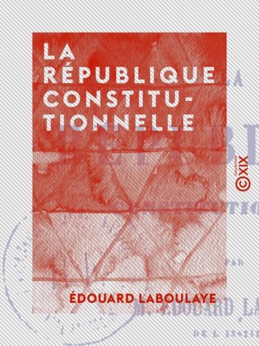 La République constitutionnelle