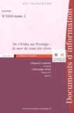 Edouard Landrain et Christophe Priou - De l'Erika au Prestige : la mer de tous les vices - 3 volumes.