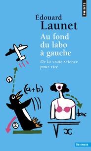 Au fond du labo à gauche - De la vraie science pour rire.pdf