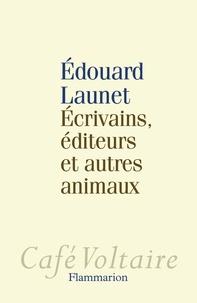 Ecrivains, éditeurs et autres animaux.pdf