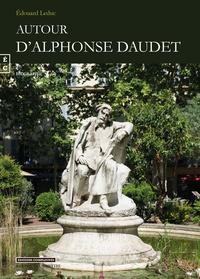 Edouard Leduc - Autour d'Alphonse Daudet.