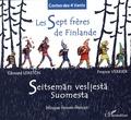 Edouard Lekston et France Verrier - Les sept frères de Finlande - Edition bilingue français-finnois.
