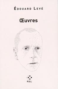 Edouard Levé - Oeuvres.