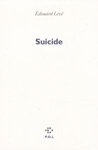 Edouard Levé - Suicide.