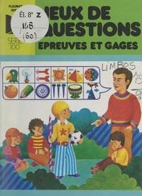 Edouard Limbos et Edith Barker - Jeux de questions, épreuves et gages.