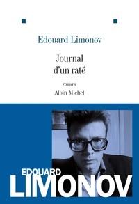 Edouard Limonov - Journal d'un raté.