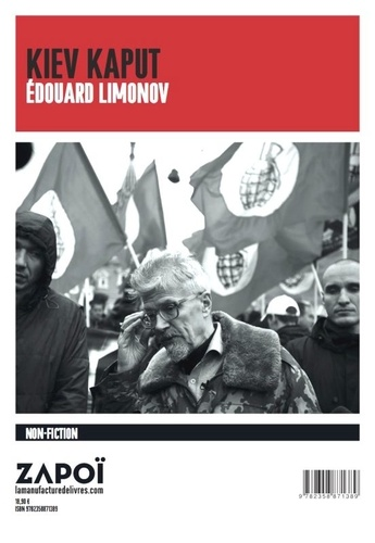 Edouard Limonov - Kiev kaput.
