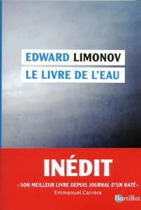 Edouard Limonov - Le livre de l'eau.