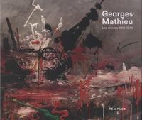 Edouard Lombard - Georges Mathieu - Les années 1960-1970.