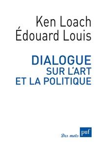 Edouard Louis et Ken Loach - Dialogue sur l'art et la politique.