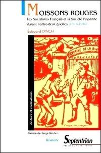 Moissons rouges. Les Socialistes Français et la Société Paysanne durant lentre-deux guerres (1918-1940).pdf