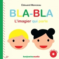 Edouard Manceau - Blabla - L'imagier qui parle. 1 CD audio MP3