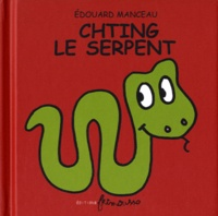 Edouard Manceau - Chting le serpent.