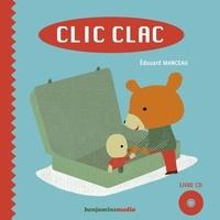 Edouard Manceau - Clic clac. 1 CD audio