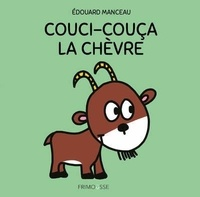 Edouard Manceau - Couci-couça la chèvre.