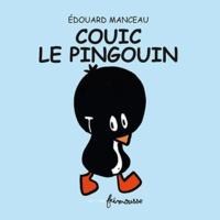 Edouard Manceau - Couic le pingouin.