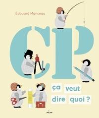 Edouard Manceau - CP, ça veut dire quoi?.