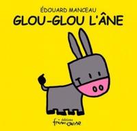 Edouard Manceau - Glou-Glou l'âne.