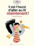 Edouard Manceau - Il est l'heure d'aller au lit maintenant !.