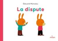 Edouard Manceau - La dispute.