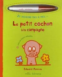Edouard Manceau - Le petit cochon à la campagne.