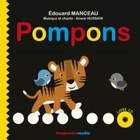 Edouard Manceau et Anwar Hussain - Pompons. 1 CD audio