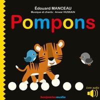 Edouard Manceau et Anwar Hussain - Pompons.