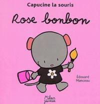 Edouard Manceau - Rose bonbon.