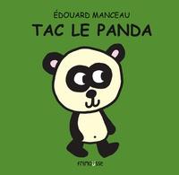 Edouard Manceau - Tac le panda.