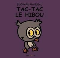 Edouard Manceau - Tac-Tac le hibou.