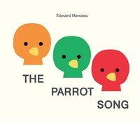 Edouard Manceau - The parrot song.
