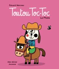 Edouard Manceau - Toutou Toc-Toc  : La photo.